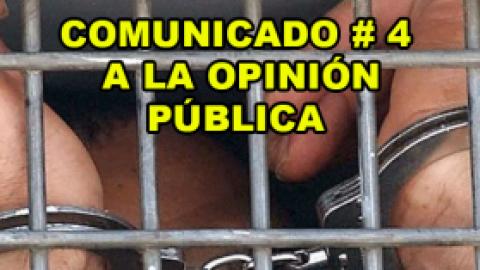 COMUNICADO #4 A LA OPINIÓN PÚBLICA