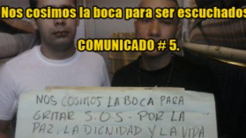 """COMUNICADO #5 A LA OPINIÓN PÚBLICA """"NOS COSIMOS LA BOCA PARA SER ESCUCHADOS"""""""