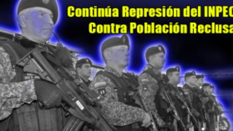 Continúa Represión del INPEC Contra Población Reclusa