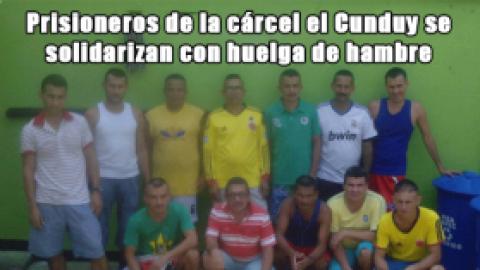 Prisioneros de la cárcel el Cunduy se solidarizan con huelga de hambre