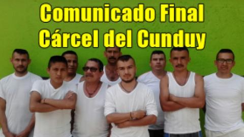 Comunicado Final / Cárcel del Cunduy