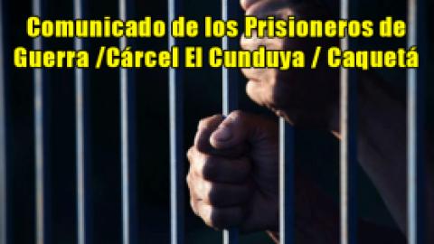 Comunicado Cárcel El Cunduya / Caquetá