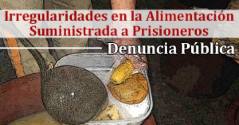 Irregularidades en la Alimentación Suministrada a Prisioneros