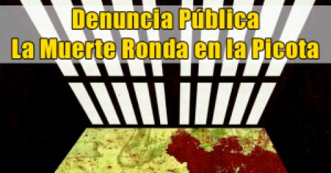 Denuncia Pública / La Muerte Ronda en la Picota