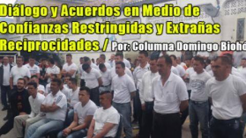 Diálogo y Acuerdos en Medio de Confianzas Restringidas y Extrañas Reciprocidades