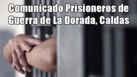 Comunicado Prisioneros de Guerra de La Dorada, Caldas