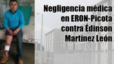 Negligencia médica en ERON-Picota contra Édinson Martínez León