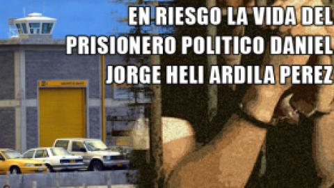 EN RIESGO LA VIDA DEL PRISIONERO POLITICO DANIEL JORGE HELI ARDILA PEREZ (COMBITA, BOYACA)