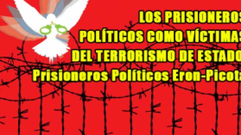 LOS PRISIONEROS POLÍTICOS COMO VÍCTIMAS DEL TERRORISMO DE ESTADO