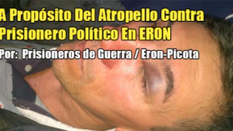 A Propósito Del Atropello Contra Prisionero Político En ERON