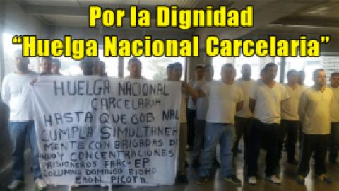 """Por la Dignidad """"Huelga Nacional Carcelaria"""""""