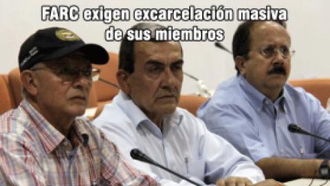 FARC exigen excarcelación masiva de sus miembros