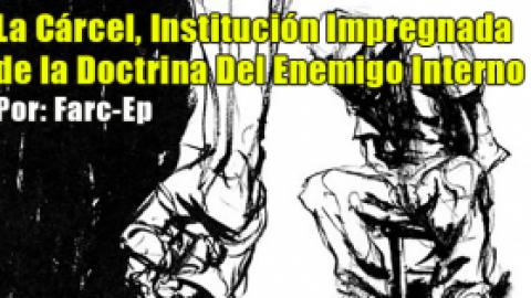 La Cárcel, Institución Impregnada de la Doctrina Del Enemigo Interno