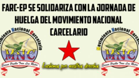 FARC-EP se solidariza con la jornada de huelga del Movimiento Nacional Carcelario