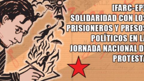 F.A.R.C.-E.P. / SOLIDARIDAD CON LOS PRISIONEROS Y PRESOS POLÍTICOS EN LA JORNADA NACIONAL DE PROTESTA