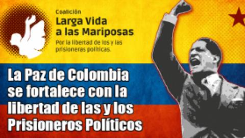 La Paz de Colombia se fortalece con la libertad de las y los Prisioneros Políticos