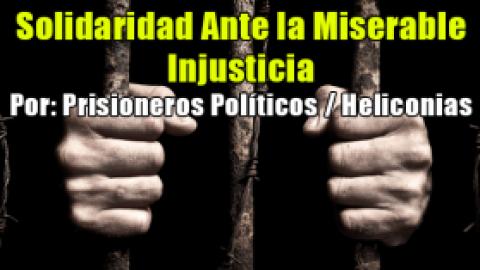 Solidaridad Ante la Miserable Injusticia
