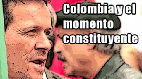 Colombia y el momento constituyente