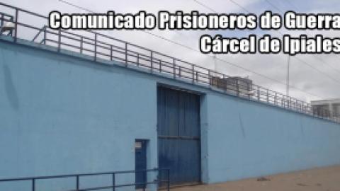 Comunicado Prisioneros de Guerra Cárcel de Ipiales