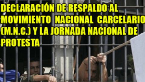 DECLARACIÓN DE RESPALDO AL MOVIMIENTO NACIONAL CARCELARIO (M.N.C.) Y LA JORNADA NACIONAL DE PROTESTA