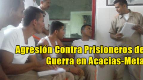 Agresión Contra Prisioneros de Guerra en Acacias-Meta