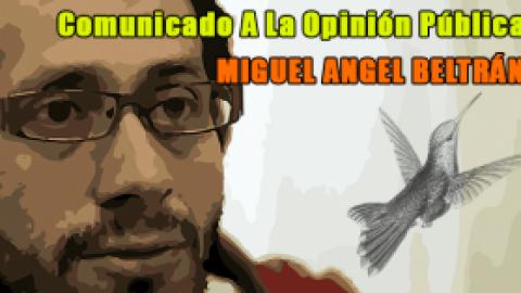 Comunicado A La Opinión Pública / Miguel Ángel Beltrán