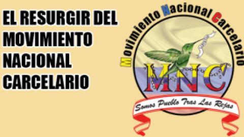 EL RESURGIR DEL MOVIMIENTO NACIONAL CARCELARIO