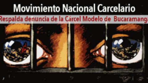 M.N.C. Respalda Denuncia Pública de Interno de la Cárcel Modelo de Bucaramanga