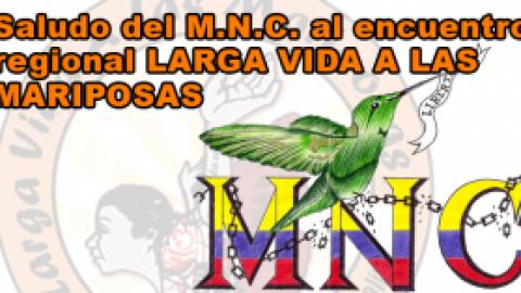 """Saludo del Movimiento Nacional Carcelario al Encuentro Regional Bogotá """"Larga Vida a las Mariposas"""""""