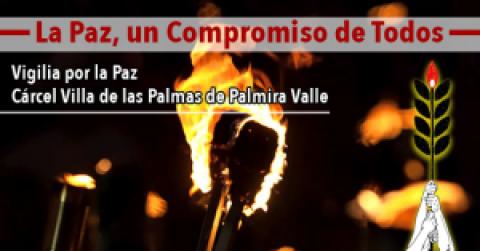 Vigilia por la Paz / Cárcel Villa de las Palmas de Palmira Valle