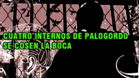 ANTE LA NEGATIVA DEL INPEC DE CONCEDER TRASLADOS, CUATRO INTERNOS DE PALOGORDO SE COSEN LA BOCA