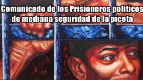 Comunicado de los Prisioneros políticos de mediana seguridad de la picota