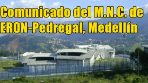 Comunicado M.N.C. de ERON-Pedregal, Medellín