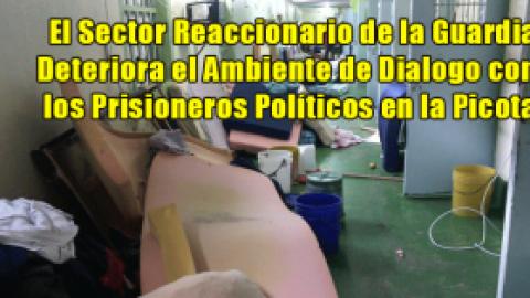 El Sector Reaccionario de la Guardia Deteriora el Ambiente de Dialogo con los Prisioneros Políticos en la Picota