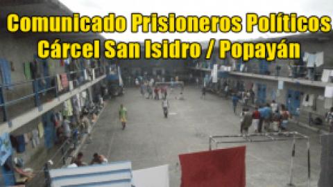 Comunicado Prisioneros Políticos Cárcel San Isidro / Popayán