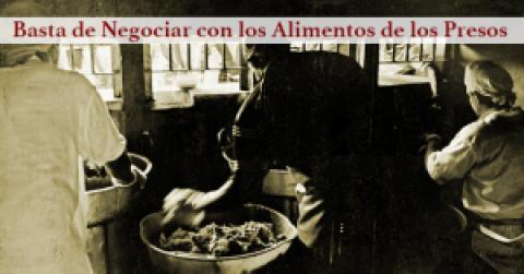 Basta de Negociar con los Alimentos de los Presos