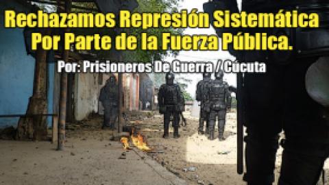 Rechazamos Represión Sistemática Por Parte de la Fuerza Pública