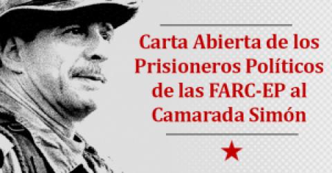 Carta Abierta de los Prisioneros Políticos de las FARC-EP al Camarada Simón Trinidad