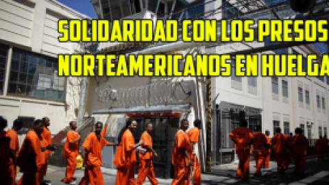 Solidaridad con los Presos Norteamericanos en Huelga
