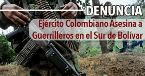 Ejército Colombiano Asesina a Guerrilleros en el Sur de Bolívar