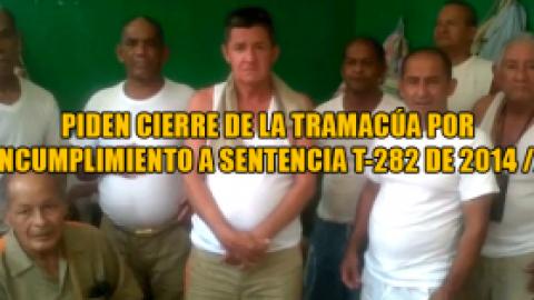 PIDEN CIERRE DE LA TRAMACÚA POR INCUMPLIMIENTO A SENTENCIA T-282 DE 2014 //