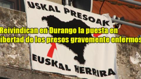 Reivindican en Durango la puesta en libertad de los presos gravemente enfermos