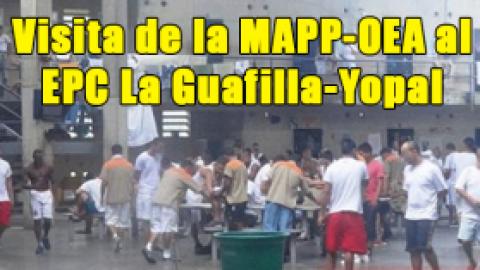 Visita de la MAPP-OEA al EPC La Guafilla-Yopal